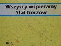 w Galerii Askana pojawił  wielki baner, na którym fani żużla mogli wypisywać ciepłe słowa, zagrzewające zawodników Stali Gorzó do jak najlepszego ścigania. Przed derbowym meczem gorzowian z Falubazem Zielona Góra.
