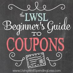 The Beginner's Guide to Coupons - Living Well Spending Less™