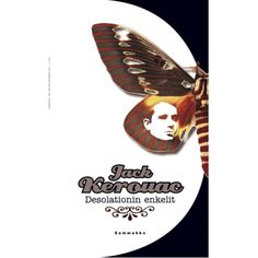 Jack Kerouac - Desolationin enkelit