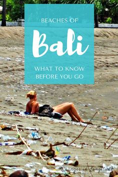"Do your research about the best time to visit Bali-the island's beaches have a ""trash season"" (ick!)."