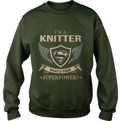#KNITTER - WHAT IS YOUR SUPERPOWER, Order HERE ==> https://www.sunfrog.com/Fitness/130979496-870374649.html?58094, Please tag & share with your friends who would love it, easy quilted, art quilted, scrappy quilted #firedepartment #pompier #medic  knitters gifts projects, knitters gifts life, knitters gifts bags #bulkyyarn #acreativedc #madeindc