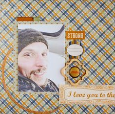 Layout from Sikirić Strong collection BE brads Calico woodveneers Studio Calico, Love You, Layout, Strong, Memories, Blog, Collection, Memoirs, Te Amo