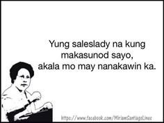 Memes Pinoy, Tagalog Quotes, Hugot Quotes, Well Said Quotes, Happy Vibes, Twisted Humor, Puns, It Hurts, Sayings