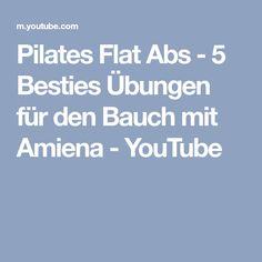 Pilates Flat Abs - 5 Besties Übungen für den Bauch mit Amiena - YouTube
