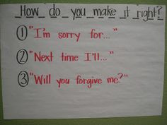 "Teaching kids how to apologize. I love the idea of hanging the anchor chart in the classroom and calling it the ""make it right"" spot Classroom Behavior, Kindergarten Classroom, School Classroom, Classroom Ideas, Music Classroom, Behaviour Management, Classroom Management, Class Management, Teaching Kids"