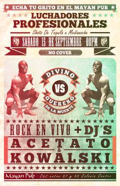 Cartel estilo lucha libre para evento local by José Luis Acosta Calva, via Behance