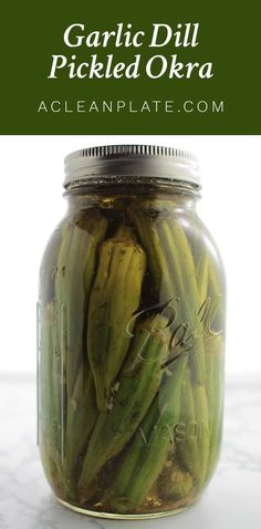 Garlic Dill Pickled Okra recipe from acleanplate.com