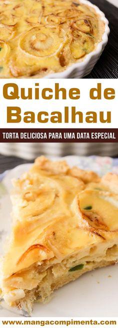 Quiche de Bacalhau com Cebolas Caramelizadas - Aprenda a fazer uma deliciosa torta para datas especiais ou almoço de Domingo. #receita #quiche #bacalhau