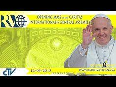 EN DIRECTO: El Papa preside la Misa de apertura de la Asamblea General de Caritas Internationalis