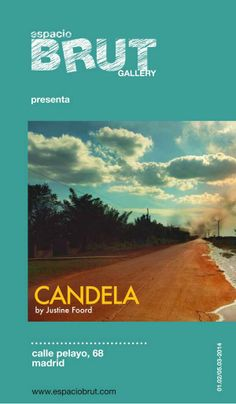 CANDELA by Justine Foord, during February in espacioBRUT February, Editorial, Art, Art Background, Kunst, Performing Arts, Art Education Resources, Artworks