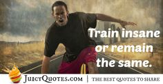 Here are motivational fitness quotes and sayings. These picture quotes will inspire you to workout more and get in shape. Train Insane Or Remain The Same, Workout Machines, Fitness Motivation Quotes, Get In Shape, Workout Programs, Picture Quotes, Best Quotes, Sayings, Fictional Characters