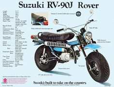 Suzuki RV 90 J, USA had this bike as a early teenager took it every where never even swamp land and deep snow never let me down.