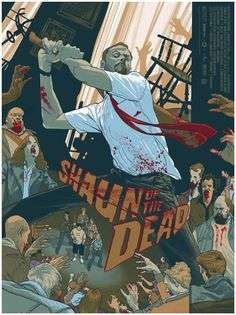 Rich Kelly hat den Shaun of the Dead Movie ein neues Poster gegeben. Released By Mondo. Gig Poster, Movie Poster Art, Print Poster, Horror Movie Posters, Film Posters, Horror Movies, The Dead Movie, Movies And Series, Kunst Poster