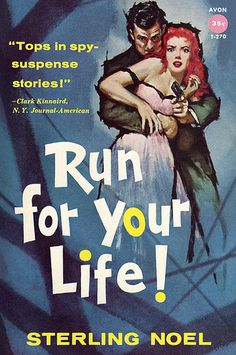 """""""Run for Your Life!""""   Vintage Pulp Fiction Paperback Book Cover Art   Sugary.Sweet   #PulpArt #Pulp #Paperback #Vintage"""