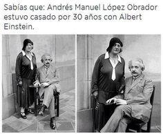 Casual, para quienes no lo sabían :v | #AMLO #Albert #Einstein #Casar #Andres #Manuel #Lopez #Obrador #Amor #Humor #Español