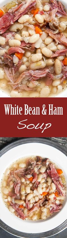 White Bean and Ham Soup ~ Hearty white bean and ham soup, perfect for ...