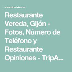 Restaurante Vereda, Gijón - Fotos, Número de Teléfono y Restaurante Opiniones - TripAdvisor