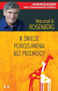 Oto najnowsza książka twórcy Porozumienia bez Przemocy. Marshall B. ROSENBERG podsumowuje w niej swoje wieloletnie doświadczenie w praktycznym zastosowaniu rewolucyjnej metody komunikacji. ˇ Pokazuje, jak dotrzeć do sedna konfliktów i rozwiązywać je bez użycia przemocy. ˇ Podkreśla znaczenie świadom