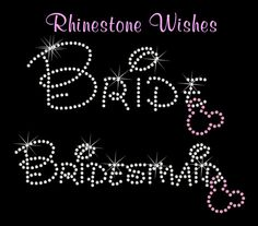 Bride, bridesmaid, maid of honor iron ons. @Destiny Maples, for your bachelorette party to Disney World!