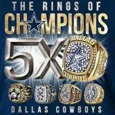 5 Superbowl Rings. Dallas Cowboys...it's hard being a Cowboys fan but gotta stay true to my roots!!!