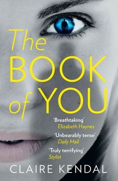The Book of You by Claire Kendal | 10 Great Psychological Thrillers That Are As Good As Gone Girl