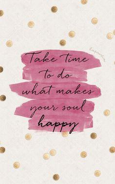 Wallpaper Iphone - Super Quotes Happy Soul Motivation Ideas (With images) Motivacional Quotes, Happy Quotes, Words Quotes, Best Quotes, Life Quotes, Sayings, Qoutes, Motivation Positive, Positive Quotes