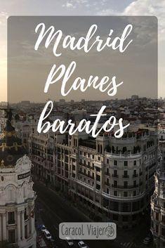 Madrid planes baratos, tres días de recorrido, rutas por Madrid baratas, qué hacer en Madrid barato. #Madrid #viajes #barato Best Hotels In Madrid, Madrid Travel, Beautiful Places To Travel, Spain Travel, Vacation Trips, Nice View, Trip Advisor, Travel Advisor, Trip Planning