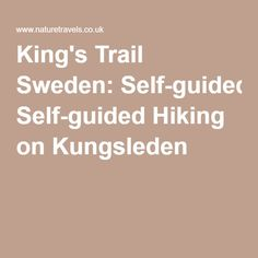 King's Trail Sweden: Self-guided Hiking on Kungsleden