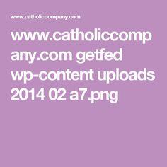 www.catholiccompany.com getfed wp-content uploads 2014 02 a7.png