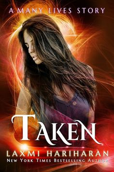 Ray reviews Taken by Laxmi Hariharan's Many Lives series of paranormal urban fantasy and romance. Yeah - it's all that!