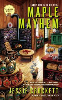 Maple Mayhem (A Sugar Grove Mystery) by Jessie Crockett,http://www.amazon.com/dp/0425260208/ref=cm_sw_r_pi_dp_5A0Ysb100TTWKZPZ