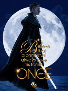 Believe that a prince will always save his family. 9 days!