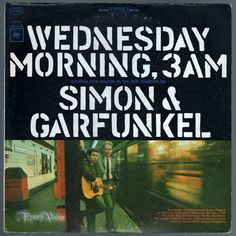 #Wednesday #Morning, #3AM is the #debut album by #folk duo #Simon and…