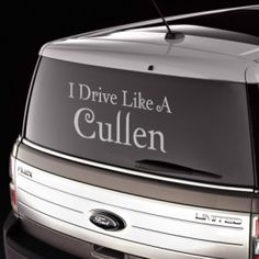 I Drive Like A Cullen twilight car decal bumper sticker vinyl lettering discount. See more decals at www.lacybella.com