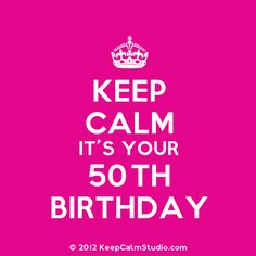 it's your 50th birthday