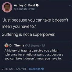 Suffering is not a super power. Trauma, Ptsd, Affirmations, Emotional Pain, Faith In Humanity, Life Advice, Thought Provoking, Self Improvement, Self Help