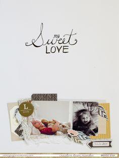 my+sweet+love - Scrapbook.com