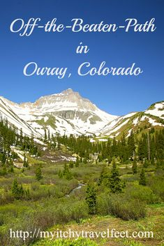 A visit to Ouray, Colorado, offers outdoor adventure, a charming town filled with Victorian structures and mining history. The jeep trails into the San Juan Mountains go for miles. Be sure to include Ouray in your Colorado travel plans.