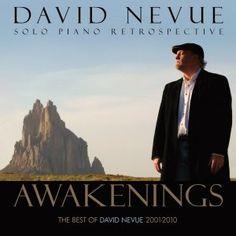 David Nevue - Solo Piano - Awakenings: The Best of David Nevue (2001-2010)