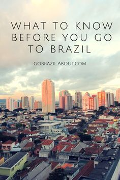 ⭐️What to Know Before You Go to Brazil: Travel tips for Brazil on About.com