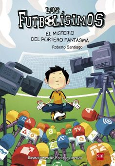 Buy El misterio del portero fantasma by Enrique Lorenzo Diaz, Roberto Santiago and Read this Book on Kobo's Free Apps. Discover Kobo's Vast Collection of Ebooks and Audiobooks Today - Over 4 Million Titles! Tv, Soccer League, Soccer Players, Tianjin, Chinese Boy, I School, Boys Who, Book Series, Free Apps