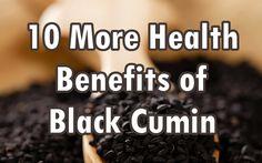 Black Cumin Part 2. More Health Benefits of Nigella Sativa (Black Seed) #11-20