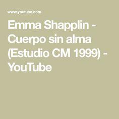 Emma Shapplin - Cuerpo sin alma (Estudio CM 1999) - YouTube Math Equations, Studio, Musica