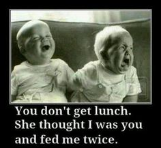 You don't get lunch