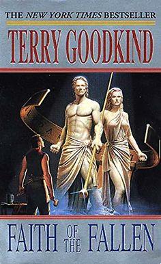 ☆ Faith of the Fallen: Sword of Truth .: Book 6 :. Terry Goodkind ☆