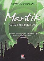 MANTIK KAIDAH BERFIKIR ISLAMI, H. Syukriadi Sambas