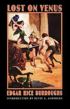 Lost on Venus by Edgar Rice Burroughs; James Allen St John; Kevin J. Anderson (Paperback): Booksamillion.com: Books