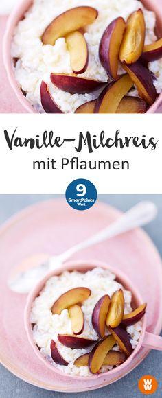 Vanille-Milchreis mit Pflaumen   9 SmartPoints/Portion, Weight Watchers, fertig in 50 min.