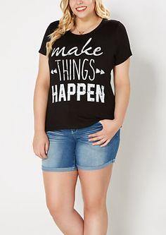 Plus Make Things Happen Tee | rue21