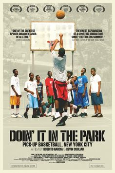 Doin It in the Park: Pick-Up Basketball, NYC